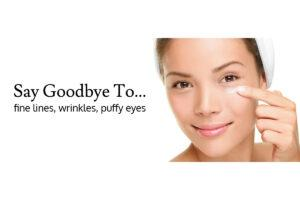 Say Goodbye to Fine Lines Wrinkles Puffy Eyes