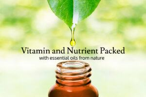 Vitamin and Nutrient Packed With Essential Oils from Nature (1)