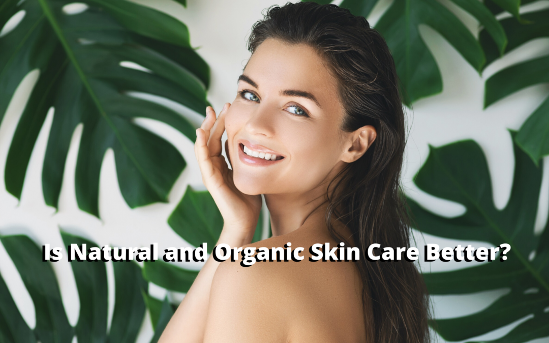 Organic vs Non-Organic Skin Care Header - Woman with Natural Beautiful Skin