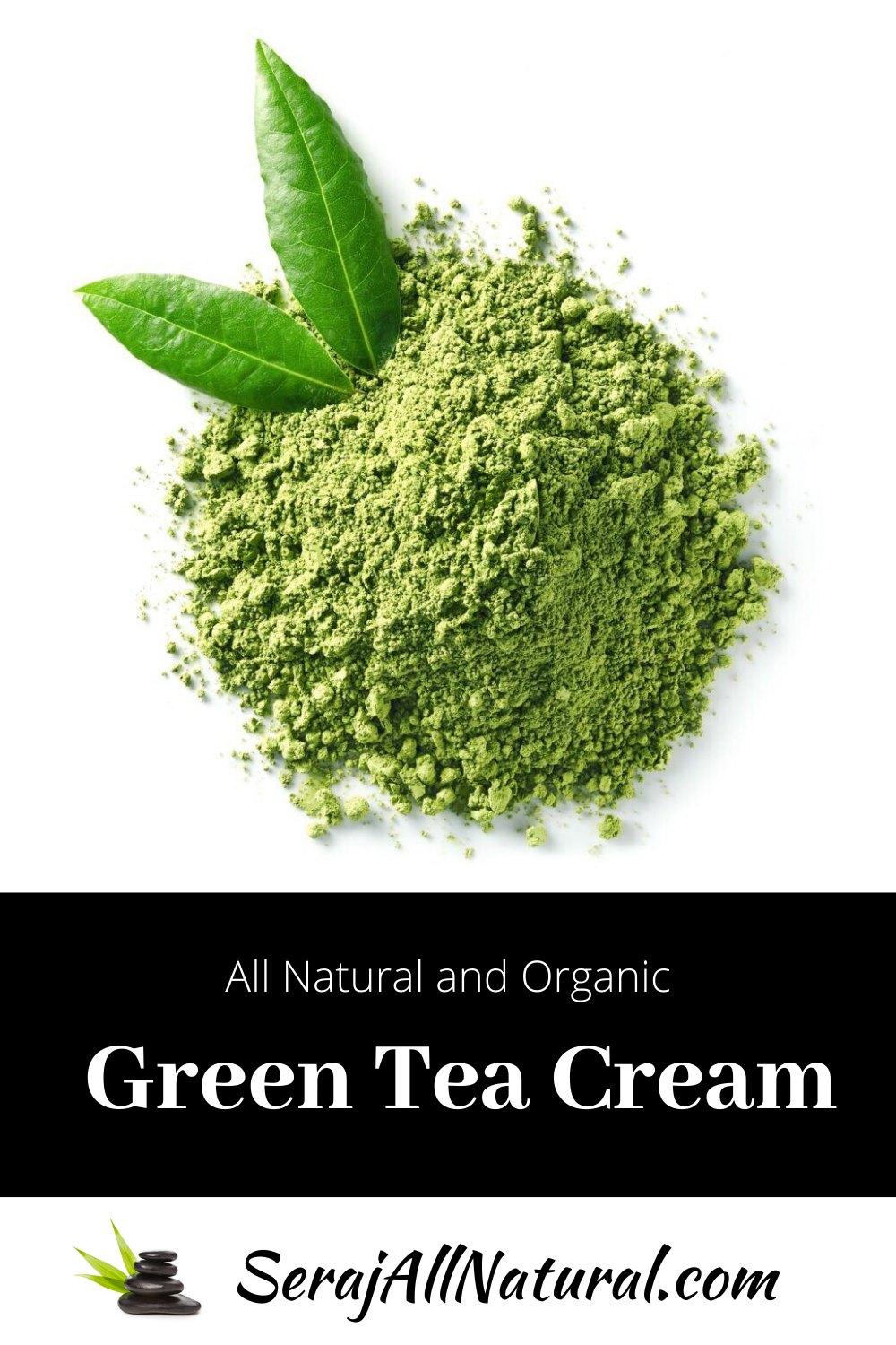 All Natural and Organic Green Tea Cream from Seraj